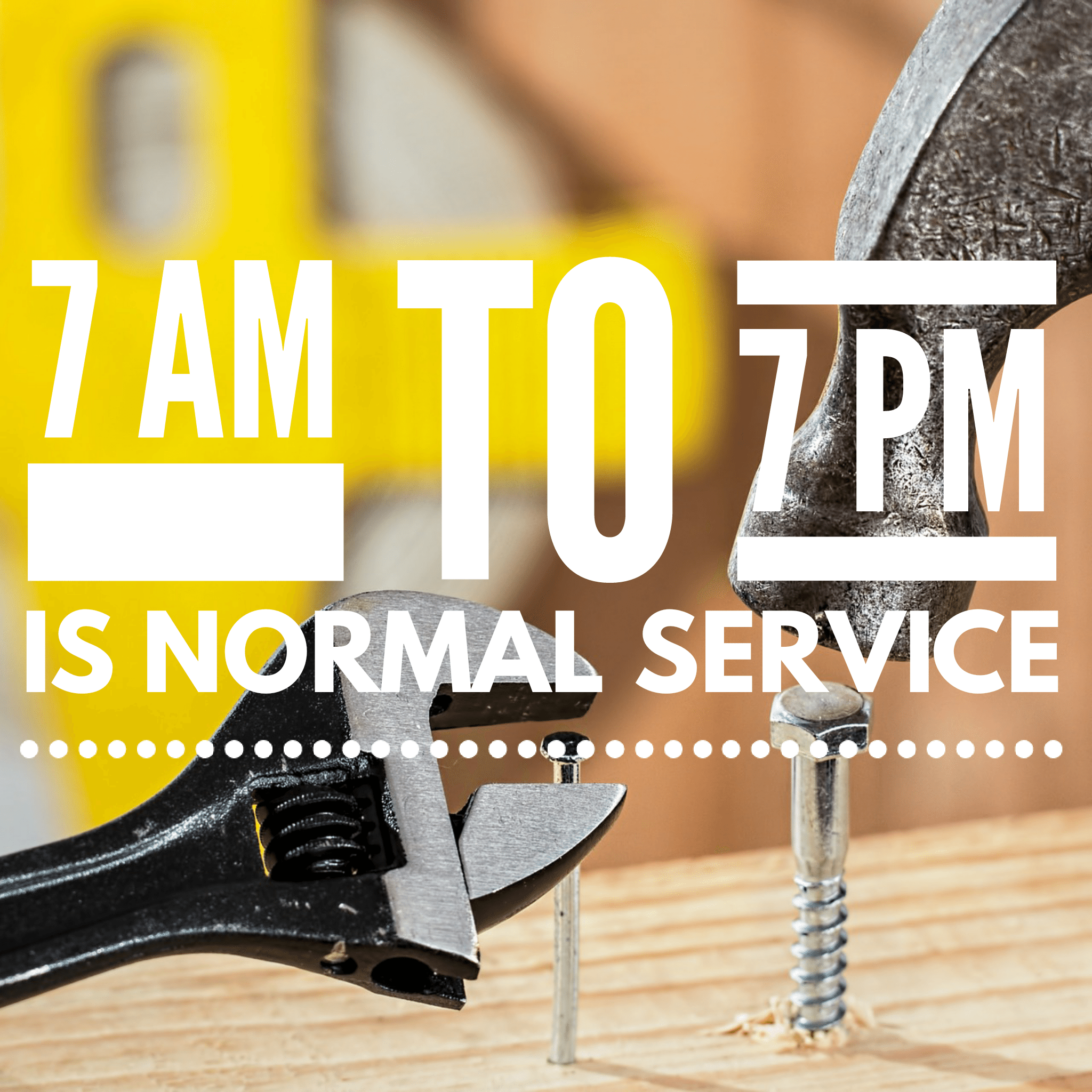 7 AM to 7 PM is Normal Service