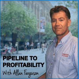 Allan Ferguson - Pipeline to Profitability Podcast