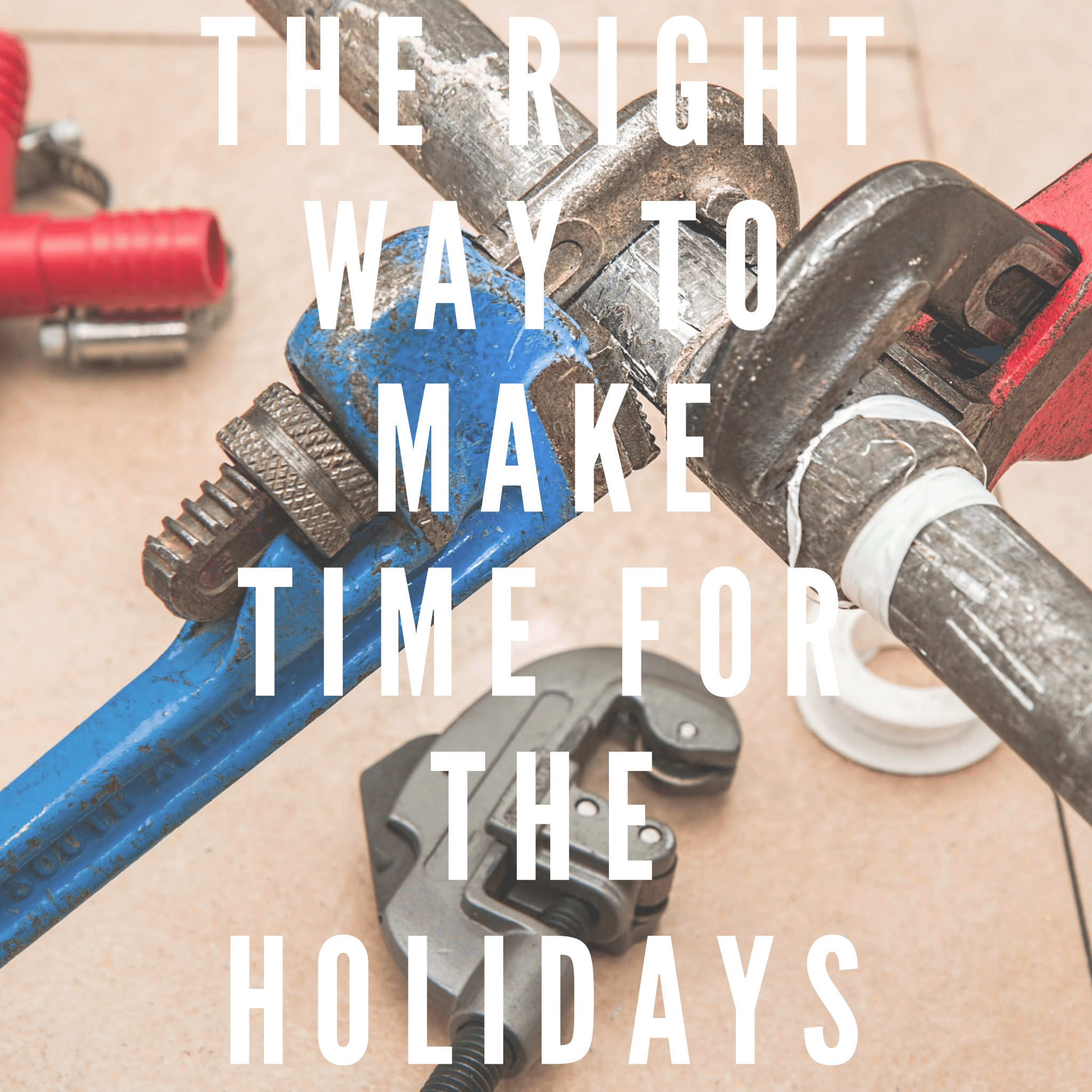 Right-way-make-time-holidays